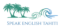 Speak English Tahiti